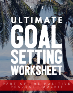The Ultimate Goal Setting Sheet