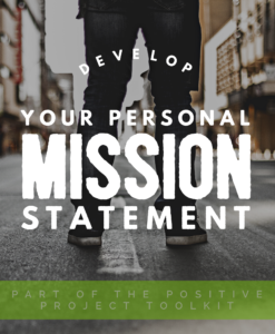 Develop Your Personal Mission Statement